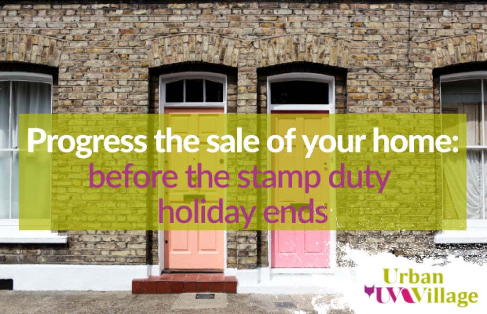 UVH Blog - The stamp duty window is closing: progress your sale today