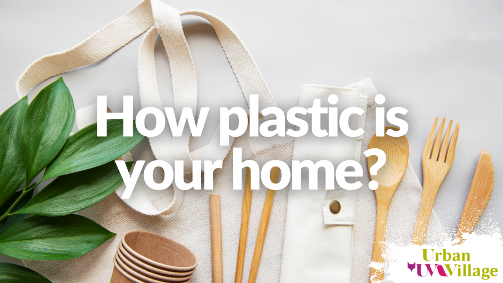 UVH Blog - How plastic is your home?