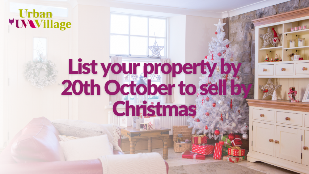 UVH Blog - List your property by 20th October to sell by Christmas